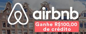 Ganhe R$ 100,00 de crédito com o Airbnb